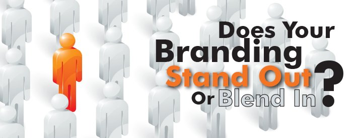 Does your branding stand out or blend in?